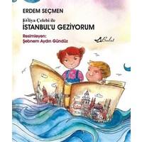 Evliya Çelebi ile İstanbul'u Geziyorum
