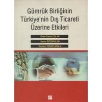 Gümrük Birliğinin Türkiye'nin Dış Ticareti Üzerine Etkileri