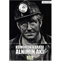Kömürün Karası Alnımın Akı
