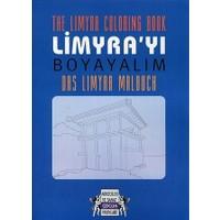 Limyra'yı Boyayalım - The Limyra Coloring Book - Das Limyra Malbuch