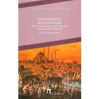 Eski İstanbul Ramazanları