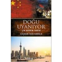 Doğu Uyanıyor - Çin Devrim Tarihi