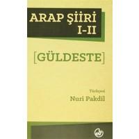 Arap Şiiri 1 - 2 (Güldeste)