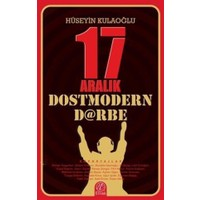17 Aralık Dostmodern Darbe