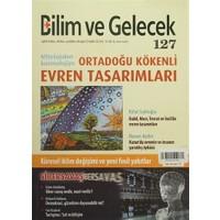 Bilim ve Gelecek Dergisi Sayı: 127