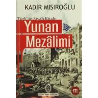 Türk'ün Siyah Kitabı Yunan Mezalimi