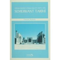 Fethinden Samaniler'in Yıkılışına Kadar Semerkant Tarihi