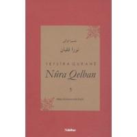 Tefsira Qur'ane Nura Qelban Cilt: 5