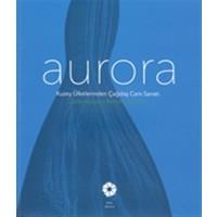 Aurora Kuzey Ülkelerinden Çağdaş Cam Sanatı