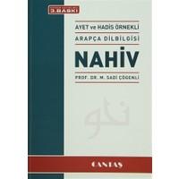 Nahiv - Ayet ve Hadis Örnekli Arapça Dilbilgisi - M. Sadi Çögenli
