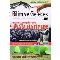 Bilim ve Gelecek Dergisi Sayı: 128