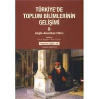 Türkiye'de Toplum Bilimlerinin Gelişimi (2 Cilt Takım)