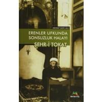Erenler Ufkunda Sonsuzluk Halayı Şehr-i Tokat