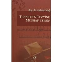 Tenzilden Tezyine Mushaf-ı Şerif