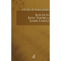 Kur'an'ın Konu Tertibi ve İçerik Tahlili