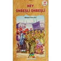 Hey Onbeşli Onbeşli (10 Kitap Takım)