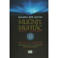 Delilleriyle Büyük Şafii Fıkhı - Muğni'l Muhtac 12. Cilt