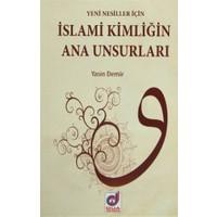 Yeni Nesiller İçin İslami Kimliğin Ana Unsurları