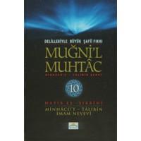 Delilleriyle Büyük Şafii Fıkhı - Muğni'l Muhtac 10. Cilt