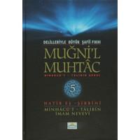 Delilleriyle Büyük Şafii Fıkhı - Muğni'l Muhtac 5. Cilt