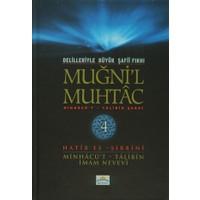Delilleriyle Büyük Şafii Fıkhı - Muğni'l Muhtac 4. Cilt