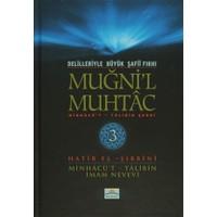 Delilleriyle Büyük Şafii Fıkhı - Muğni'l Muhtac 3. Cilt