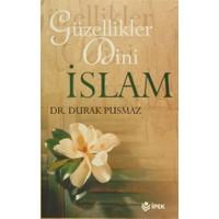 Güzellikler Dini İslam