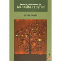 Devrimci ve Kurucu Mücadele için Marksist Eleştiri