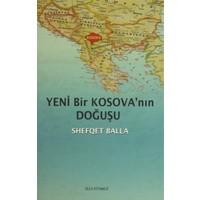 Yeni Bir Kosova'nın Doğuşu
