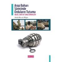Arap Baharı Sürecinde Orduların Tutumu