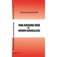 Roman Hukukunda Hekim ve Hekimin Sorumluluğu