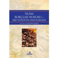 İslam Borçlar Hukuku ve Ebu Yusuf'un Öncelikleri