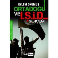 Ortadoğu ve IŞİD Gerçeği
