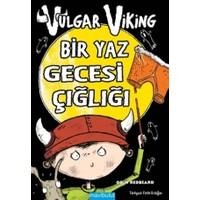 Vulgar Viking: Bir Yaz Gecesi Çığlığı