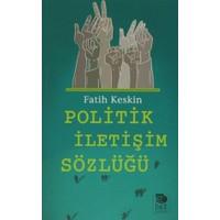 Politik İletişim Sözlüğü