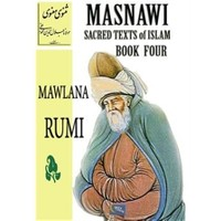 Masnawi Sacred Texts of Islam - Book Four