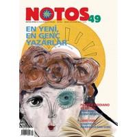 Notos Öykü İki Aylık Edebiyat Dergisi Sayı : 49