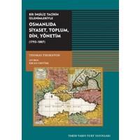 Osmanlıda Siyaset, Toplum, Din, Yönetim (1793-1807)