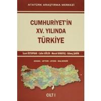Cumhuriyet'in 15. Yılında Türkiye Cilt - 1