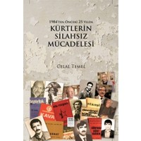 1984'den Önceki 25 Yılda Kürtlerin Silahsız Mücadelesi