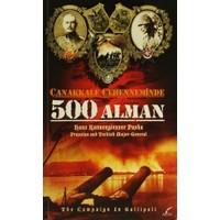 Çanakkale Cehenneminde 500 Alman