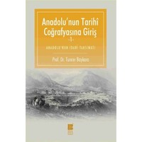 Anadolu'nun Tarihi Coğrafyasına Giriş -1