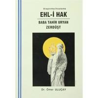 Ehl-i Hak : Baba Tahir Uryan - Zerdüşt
