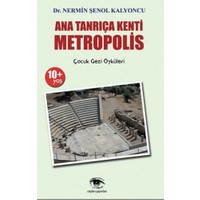 Ana Tanrıça Kenti : Metropolis