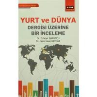Yurt ve Dünya Dergisi Üzerine Bir İnceleme