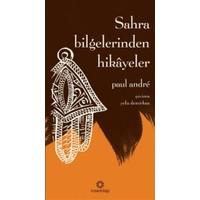 Sahra Bilgelerinden Hikayeler