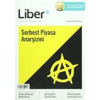 Liber+ İki Aylık Liberal Kültür Dergisi Sayı: 1 Ocak - Şubat 2015
