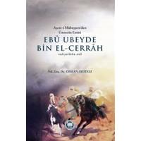 Ebu Ubeyde Bin El-Cerrah (radıyallahu anh)