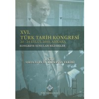 16.Türk Tarih Kongresi 2. Cilt Orta Asya ve Kafkasya Tarihi