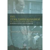 16. Türk Tarih Kongresi 5. Cilt Atatürk ve Türkiye Cumhuriyeti Tarihi
